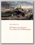 (33) EL VIÁTICO EN  LA HUERTA. UN CUADRO DE GIL MONTEJANO. 2 FEBRERO – 14 MARZO 1996.