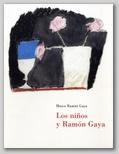 (52) LOS NIÑOS Y RAMÓN GAYA. 9 NOVIEMBRE 1999 – 8 ENERO 2000