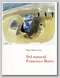 (53) DEL NATURAL. FRANCISCO BORES. 13 ENERO – 7 MARZO 2000