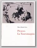 (56) PICASSO. LA TAUROMAQUIA. 6 SEPTIEMBRE – 10 DICIEMBRE 2000