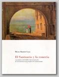 (64) EL SANTUARIO Y LA ROMERÍA. 16 ABRIL – 16 MAYO 2002