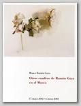 OTROS CUADROS DE RAMÓN GAYA EN EL MUSEO. 17 DE MAYO DE 2002 - 6 DE ENERO DE 2003