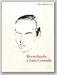 (65) RECORDANDO A LUIS CERNUDA. 17 OCTUBRE – 17 NOVIEMBRE 2002