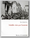 SALZILLO VISTO POR LAURENT. 1/15 ABRIL 2004.
