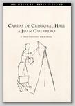 Cartas de Cristóbal Hall a Juan  Guerrero y 3 Pintores de Murcia