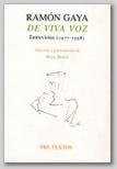 Ramón Gaya de Viva Voz. Entrevistas 1977-1990.