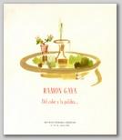 Ramón Gaya. Del color y la palabra...