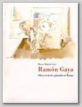 (6) RAMÓN GAYA. OBRA RECIENTE PINTADA EN ROMA. 17 OCTUBRE - 17 DICIEMBRE 1991.
