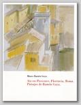 (25) AIX-EN-PROVENVE, FLORENCIA, ROMA. PAISAJES DE RAMÓN GAYA. 11 NOVIEMBRE 1994 – 6 ENERO 1995.