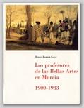 (31) LOS PROFESORES DE LAS BELLAS ARTES EN MURCIA 1900-1933. 3 NOVIEMBRE – 14 DICIEMBRE 1995.