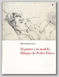 (43) EL PINTOR Y LA MODELO. DIBUJOS DE PEDRO FLORES. 19 DICIEMBRE 1997 – 25 FEBRERO 1998