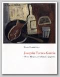(48) JOAQUÍN TORRES- GARCÍA. OLEOS, DIBUJOS, ESCULTURAS Y JUGUETES. 1 MARZO – 12 MAYO 1999