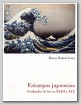 (78) ESTAMPAS JAPONESAS. GRABADOS DE LOS SS. XVIII Y XIX. 9 MARZO – 15 MAYO 2006