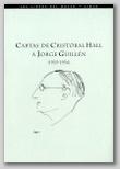 Cartas de Cristobal Hall a Jorge Guillen