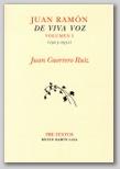 Juan Ramón de Viva Voz, 1º volumen  (1913-1931).