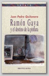 Ramón Gaya y el destino de la pintura.