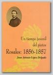 Un tiempo juvenil del pintor Rosales: 1856-1857.