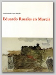 Eduardo Rosales en Murcia