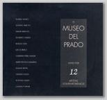 El Museo del Prado visto por 12 Artistas Contemporaneos.